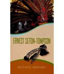 Ernest Seton-Tompson. Seçilmiş əsərləri