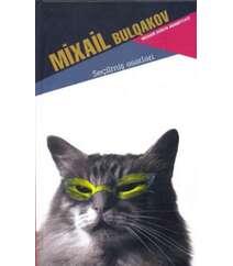 Mixail Bulqakov. Seçilmiş əsərləri