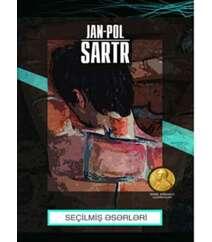 Jan-Pol Sartr. Seçilmiş əsərləri