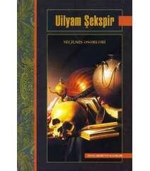 Uilyam Şekspir. Seçilmiş əsərləri