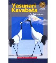 Yasunari Kavabata. Seçilmiş əsərləri