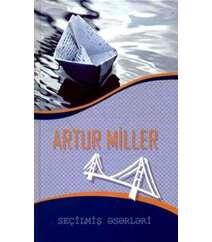 Artur Miller. Seçilmiş əsərləri