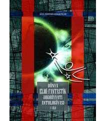 Dünya Elmi-Fantastik Ədəbiyyatı Antologiyası (I cild)