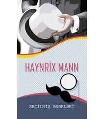 Henrix Mann. Seçilmiş əsərləri