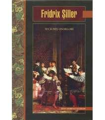 Fridrix Şiller. Seçilmiş əsərləri