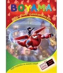 Boyama. Big heroes