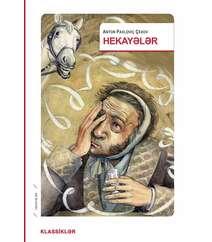 HEKAYƏLƏR – Anton Pavloviç Çexov