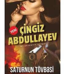 SATURNUN TÖVBƏSİ – Çingiz Abdullayev