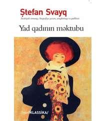 YAD QADININ MƏKTUBU – Stefan Sveyq