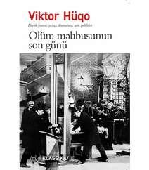 ÖLÜM MƏHBUSUNUN SON GÜNÜ – Viktor Hüqo