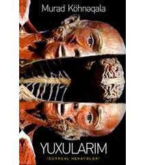 Murad Köhnəqala YUXULARIM