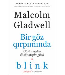 BİR GÖZ QIRPIMINDA – Malcolm Glawell