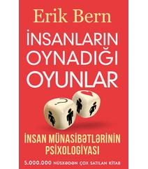 İNSANLARIN OYNADIĞI OYUNLAR – Erik Bern