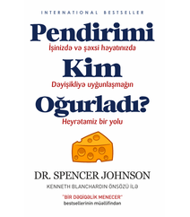 PENDİRİMİ KİM OĞURLADI? – Dr. Spencer Johnson