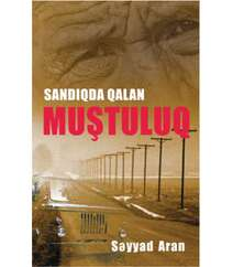 Səyyad Aran Sandıqda qalan muştuluq