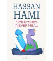Hassan Hami – Scratches Never Heal