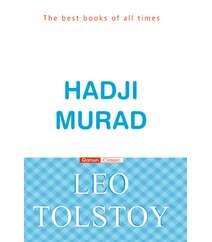 Leo Tolstoy – HADJİ MURAD