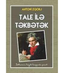 Antoni Zqorj - Tale ilə təkbətək