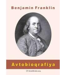 Benjamin Franklin - Avtobioqrafiya