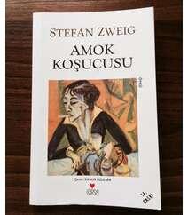 Stefan Zweig - Amok Koşucusu