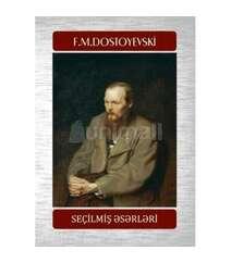 F.DostoyevskiSeçilmiş əsərləri