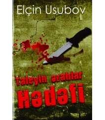 Elçin Usubov - Taleyin əzablar hədəfi