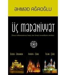 Əhməd AğaoğluÜç mədəniyyət