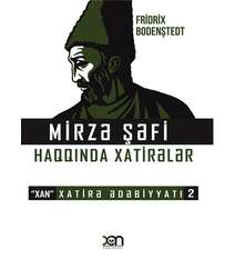 Fridrix Bodenstedt - Mirzə Şəfi haqqında xatirə