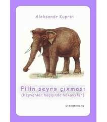 Aleksandr Kuprin - Filin seyrə çıxması