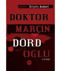 Brigitte Aubert - Doktor Marçın Dörd oğlu