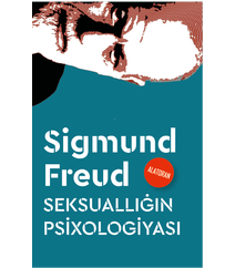 Sigmund Freud - Seksuallığın psixologiyası