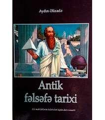 Aydın Əlizadə - Antik fəlsəfə tarixi