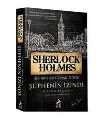 Sir A.C.Doyle - Sherlock Holmes Şüphenin İzinde