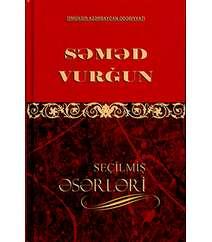 Səməd Vurğun - Seçilmiş əsərləri