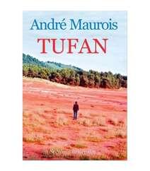 Andre Maurois - Tufan