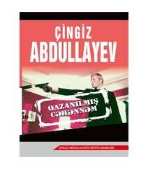 Çingiz Abdullayev – Qazanılmış cəhənnəm
