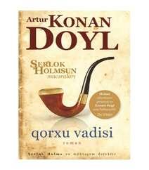 Artur Konan  Doyl – Qorxu vadisi (Şerlok Holmes)