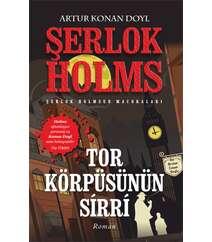 Artur Konan  Doyl – Tor körpüsünün sirri (Şerlok Holmes)