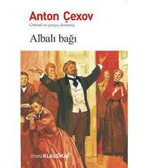 Anton Çexov – Albalı bağı