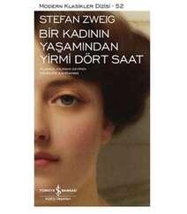 Stefan Zweig Bir Kadının Yaşamından 24 Saat