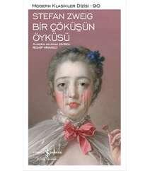 Bir Çöküşün ÖyküsüStefan Zweig