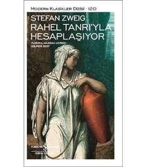 Stefan Zweig Rahel Tanrı ile Hesaplaşıyor