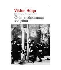 Viktor Hüqo – Ölüm məhbusunun son günü