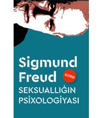Ziqmund  Freyd – Seksuallığın psixologiyası