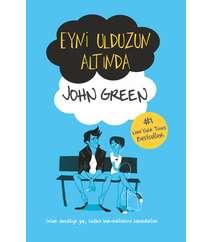 John Green – Eyni ulduzun altında