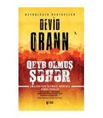 Devid Qrann – Qeyb olmuş şəhər