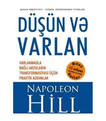 Napaleon Hill – Düşün və varlan