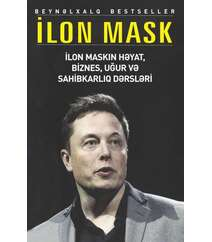 İlon Musk – ilon Muskun həyat, biznes, uğur