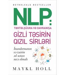 Maykl Holl – NLP Təhtəlşüura və davranışa  gizli təsirin qızıl sirləri