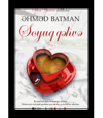 Əhməd Batman – Soyuq qəhvə